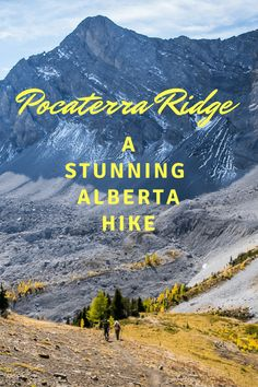 Pocaterra Ridge - one of the best day hikes in Alberta Travel Vacation List Holiday Tour Trip Camping Places, Camping And Hiking, Hiking Trails, Backpacking, Hiking Places, Hiking Gear, Hiking Backpack, Alberta Travel, Canadian Travel