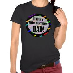 =>quality product          80th Birthday For Dad Shirts           80th Birthday For Dad Shirts We provide you all shopping site and all informations in our go to store link. You will see low prices onShopping          80th Birthday For Dad Shirts please follow the link to see fully reviews...Cleck Hot Deals >>> http://www.zazzle.com/80th_birthday_for_dad_shirts-235914018074787412?rf=238627982471231924&zbar=1&tc=terrest