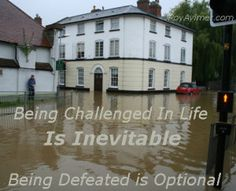 Being Challenged is Inevitable  Being Defeated is Optional