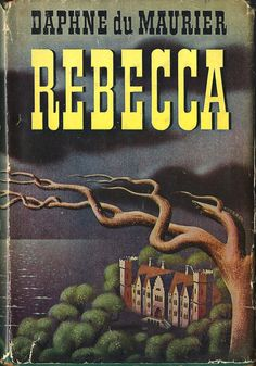 Rebecca by Daphne du Maurier | 1940s wartime edition