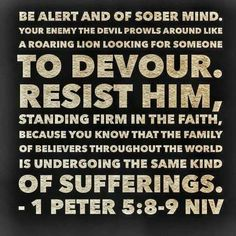 Be aware of what satan is trying to sneak into your life. Certain people will bring you down into a life of sin. Dont fall for it. God will let you in on the truth. Biblical Quotes, Bible Verses Quotes, Jesus Quotes, Scriptures, Peter 5 8, Christian Warrior, The Great I Am, Healing Words, Prayer Verses