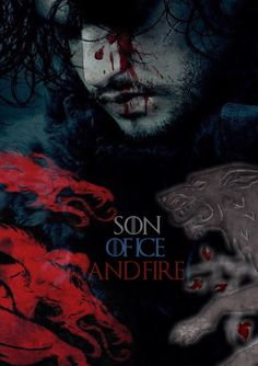 Jon Snow~ son of ice and fire