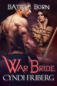 Check Out This Featured #Erotica Book - War Bride (Battle Born Book 7) by Cyndi Friberg
