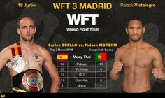 Card: Carlos Coello Canales, Maria Lobo, etc at World Fight Tour WFT 3 – Madrid – 18/03/16