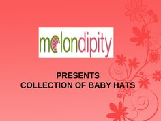 buy-amazing-collection-of-baby-hats-for-your-little by Jaiseeka Royal via Slideshare Baby Sun Hat, Baby Hats, Sun Hats, Amazing, Stuff To Buy, Collection, Sombreros De Playa