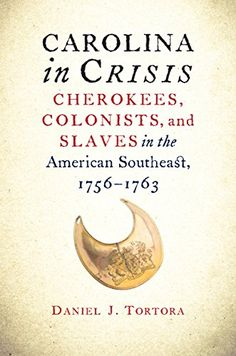 Carolina in Crisis: Cherokees, Colonists, and Slaves in the American Southeast, 1756-1763 by Daniel J. Tortora http://www.amazon.com/dp/1469621223/ref=cm_sw_r_pi_dp_ky-Ovb06KNAJV
