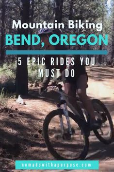 Mountain Biking Bend Oregon: 5 Epic Rides You Must Do Nomads With A Purpose Mountain Biking Women, Mountain Bike Trails, Moutain Bike, Cycling Quotes, Cycling Art, Cycling Jerseys, Oregon Mountains, Mtb Trails, Bend