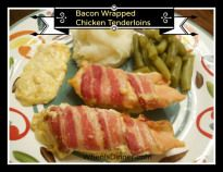Bacon Wrapped Chicken Tenderloins (AKA Sunday Chicken) | When is DinnerWhen is Dinner - Because my kids are always asking me Mom, When Is Dinner!