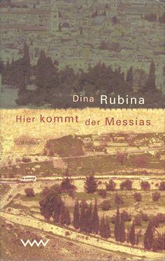 """Dina Rubina. """"Hier kommt der Messias"""". Дина Рубина. """"Вот идет Мессия"""" в переводе на немецкий язык. Перевод: Vera Bischitzky. Издательство: Verlag Volk & Welt, 2001"""