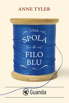 Booktopia has A Spool of Blue Thread by Anne Tyler. Buy a discounted Hardcover of A Spool of Blue Thread online from Australia's leading online bookstore.