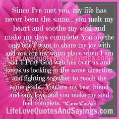 Since I've met you,.....
