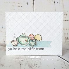 pastel colors for a tea-riffic mom. #lawnfawn #odopbubroto #cardmaking #handmadecards #papercraft #crafts #teatime #watercolor #tayloredexpressions