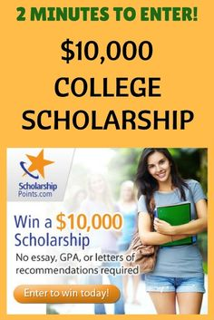 10000 Scholarship Win a 10000 Scholarship for College NO Essay NO G P A Requirement Enter in 2 Minutes college scholarships scholarshiptips payingforcollege Grants For College, Financial Aid For College, College Planning, Online College, College Fun, Education College, College Students, College Tips, Higher Education