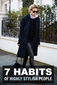 The 7 Habits of Highly Stylish People #STYLE101