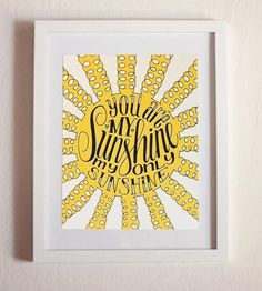You Are My Sunshine Art Print by How Joyful on Scoutmob Shoppe
