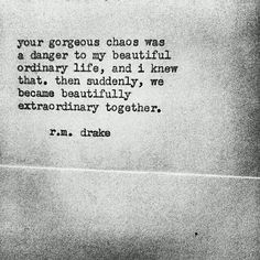r m drake love quotes Great Quotes, Quotes To Live By, Me Quotes, Inspirational Quotes, Rm Drake Quotes, Chaos Quotes, People Quotes, Girl Quotes, The Words