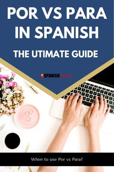 """Spanish Grammar Rules: Por vs Para in Spanish: When to use Por vs Para? How to remember? Here's a quick and easy way to remember: in general """"para"""" refers to the destination and """"por"""" refers to the source/cause. Even the usage of Por y Para from the diccionario de la Real Academia Española (RAE) is included! You'll learn everything you need to know to understand """"por and para"""" in this post. #spanish #learnspanish #porvspara #spanishgrammar #studyspanish #lspanishforfree #forbeginners Spanish Grammar, Spanish Phrases, Spanish Language Learning, Foreign Language, Teaching Spanish, Learn To Speak Spanish, Learn Spanish Online, Study Spanish, Spanish Lessons"""