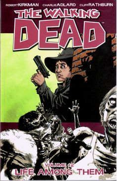 WALKING DEAD 12 LIFE AMONG THEM (MR) £10.99  In a world ruled by the dead, we are finally forced to start living. #graphicnovel #walkingdead #kirkman #comics #image