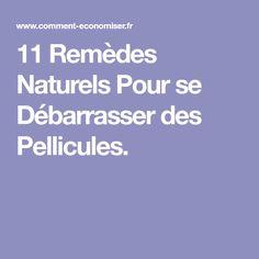 11 Remèdes Naturels Pour se Débarrasser des Pellicules.