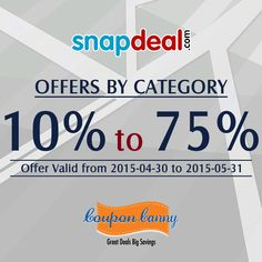 10% to 75% OFFERS BY CATEGORY at ‪#‎Snapdeal‬! Visit: http://www.couponcanny.in/snapdeal-coupons/