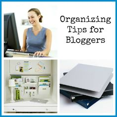 Get Organized in 2013: Organizing Tips for Bloggers