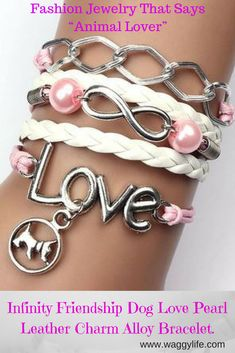 Infinity Friendship Dog Love Pearl Leather Charm Alloy Bracelet. Beautifully crafted with fine workmanship to bring out the elegance and beauty of this timeless piece of costume jewelry. Will look beautiful wearing it as a casual fashion accessory, or will look elegant as a showpiece in a formal setting or engagement