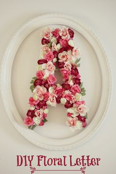 DIY Floral Initial: Floral monogram. Little girl floral letter. I found a cardboard A at hobby lobby for $6 add flowers you have from other projects. Hot glue flowers on in a random patter. You can add a cute frame, thrift the frames or get them 50%off at hobby lobby do not pay full price for them!