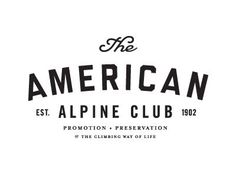 American Alpine Club First thought was that I like it, but I think I just like the word alpine, lol Logos Vintage, Retro Logos, Vintage Logo Design, Vintage Typography, Typography Letters, Typography Design, Lettering, Vintage Branding, Inspiration Logo Design