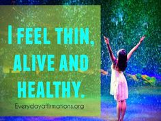 Affirmations for Weight-loss, Affirmations for Women, Daily Affirmations, Daily Affirmations 2014