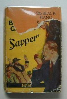 The Black Gang ( Bulldog Drummond ): Sapper ( McNeile, H Cyril )