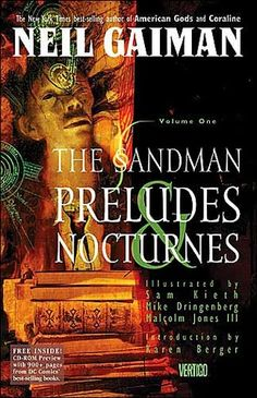 The Sandman series, by Neil Gaiman  No one can read this and mock graphic novels ever again. Absolutely beautiful.