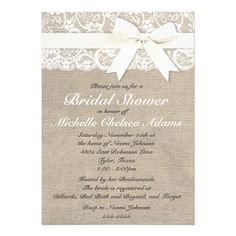 The romantic rustic look of burlap and lace. ♥ More bridal shower invitations at http://www.zazzle.com/bridal+shower+invitations?ps=120&rf=238252963030229232&tc=wpz ♥