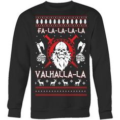 Fa - La - La Valhalla New Holiday Sweater