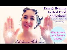 An #EnergyHealing to heal #food #addictions and #overeating #weightloss #healthy #diet #healthyliving Watch this video with Adrienne Dumas ~ Guidance, Blessings & Inspiration - YouTube #Angel #Angels #AngelReading #AdrienneDumas #Guidance #Blessings #Inspiration