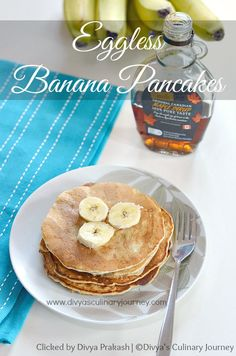 Soft and fluffy pancakes made with ripe bananas. These are made without eggs.