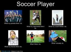 Pretty close to what people think except my friends. Soccer is not just chasing a ball! Soccer Girl Probs, Girls Soccer, Nike Soccer, Soccer Cleats, Soccer Memes, Soccer Quotes, Football Humor, Soccer Tips, Soccer Problems