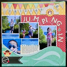 "Cute ""Jumping In"" Scrapping Page...Nancy Damiano: The Paper Orchard - Pink Paislee Hometown Summer Papers."