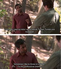"""Parks and Recreation Season Five Episode 4: Sex Education. """"Everyday I start by hitting up Facebook, Twitter, Tumbler, Instagram and LinkedIn."""""""