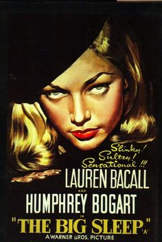 The Big Sleep is a 1946 film noir directed by Howard Hawks, the first film version of Raymond Chandler's 1939 novel of the same name. The movie stars Humphrey Bogart as private detective Philip Marlowe and Lauren Bacall as Vivian Rutledge Old Movie Posters, Classic Movie Posters, Cinema Posters, Movie Poster Art, Poster S, Classic Movies, Vintage Posters, 1940s Movies, Old Movies