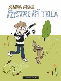 """""""Plystre på Tella"""" av Anna Fiske Books 2016, My Books, Anna, Family Guy, Comics, Reading, Fictional Characters, Reading Books, Cartoons"""