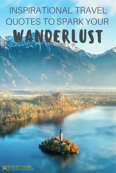 The ultimate list of inspirational travel quotes to spark your wanderlust. Your daily dose of travel inspiration.   Everything Everywhere Travel Blog#TravelQuotes #WiseWords
