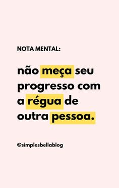 wallpaper frases Nota mental: No mea seu progresso - Inspirational Phrases, Motivational Phrases, James Bond Auto, Words Quotes, Me Quotes, Marie Von Ebner Eschenbach, Diy Blog, Study Motivation, The Words