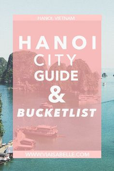Back in 2012, I couldn't have expected for Vietnam to be one of the most visited countries in the world. I loved my experience in Hanoi but I honestly did not assume the influx of people asking me about the city or the big increase of airfare!