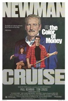 Play www.busfa.com/playfullmovie/play.php?movie=0090863The Color of Money (1986) Fast Eddie Felson teaches a cocky but immensely talented protégé the ropes of pool hustling, which in turn inspires him to make an unlikely comeback.  Directed by Martin Scorsese.  With Paul Newman, Tom Cruise, Mary Elizabeth Mastrantonio, Helen Shaver.