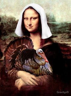 Shop Thanksgiving Mona Lisa Pilgrim Poster created by SpoofingTheArts. Personalize it with photos & text or purchase as is! Mona Friends, La Madone, Mona Lisa Parody, Mona Lisa Smile, Funny Postcards, Famous Artwork, Photocollage, Italian Artist, Pilgrim