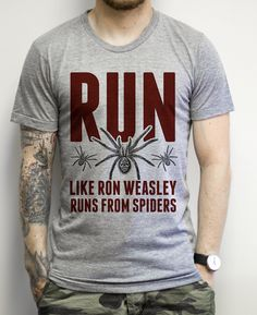 Run Like Ron Weasley Runs From Spiders on an Athletic Grey Tee Shirt Ron Weasley knows how to run when it comes to running away from spiders. Can you keep up? Rock this Harry Potter loving shirt to the gym the next time you go in for a workout top, tank top, racerback, funny, retro, vintage, clothes, graphic, swag, dress, hipster, pink, girls, men, women, fitness, yoga, crossfit, lift, beast, sweat, gym, workout, weights, running,  muscles, diet, sale, body transformation
