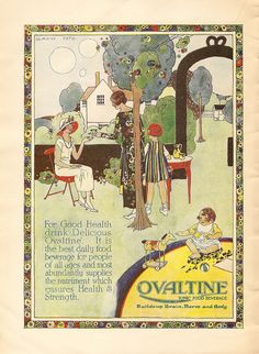 Ovaltine Tonic Food Beverage advert by Gladys Peto, 1924    A charming advert promoting Ovaltine - as an all-day drink and for all ages unlike today where it is seen here in the UK mostly as a bedtime drink. The advert is by Gladys Peto - and artist who did a lot of advertising - and this is typical of her style - very 'twenties'.