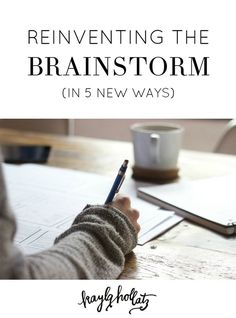 Didn't know that was possible until reading this lol -Reinventing the Brainstorm KaylaHollatz