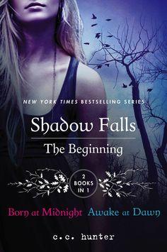 Shadow Falls: The Beginning – C.C. Hunter. GREAT SERIES.