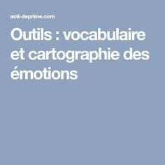 Outils : vocabulaire et cartographie des émotions